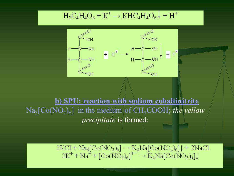 b) SPU: reaction with sodium cobaltinitrite Na3[Co(NO2)6] in the medium of СН3СООН; the yellow precipitate is formed: